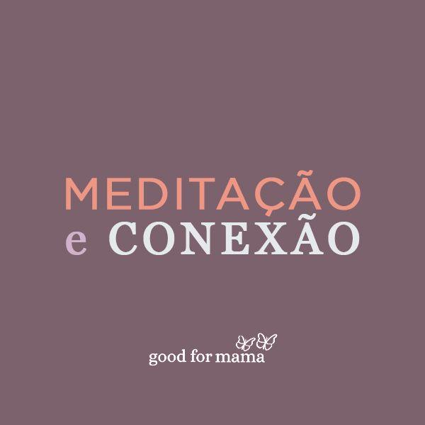 Imagem principal do produto Good for Mama - Medit