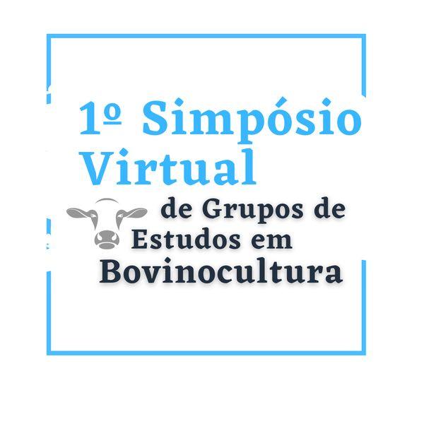 Imagem principal do produto I Simpósio Virtual de Grupos de estudos em Bovinocultura