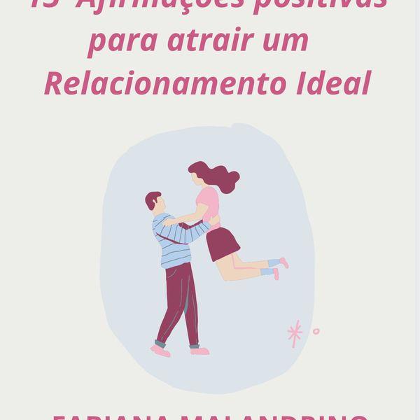 Imagem principal do produto 15 Afirmações Positivas para atrair um Relacionamento Ideal
