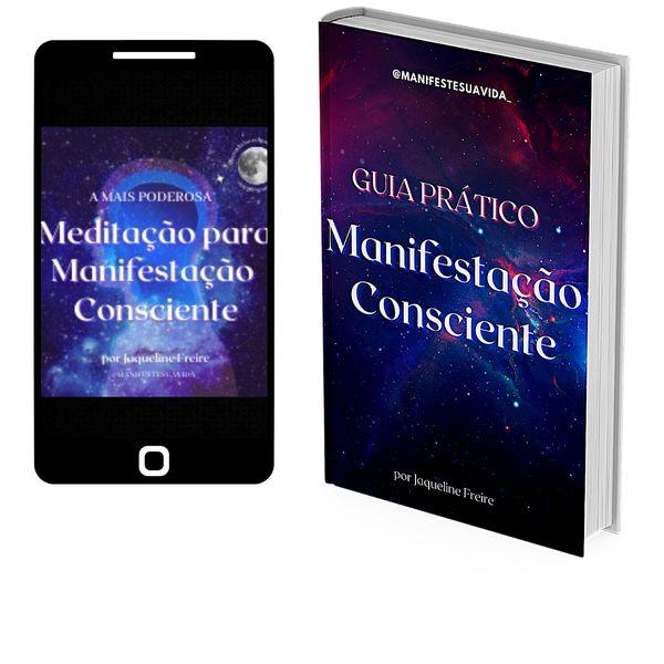 Imagem principal do produto Combo Ebook Guia Prático & Meditação de Manifestação Consciente