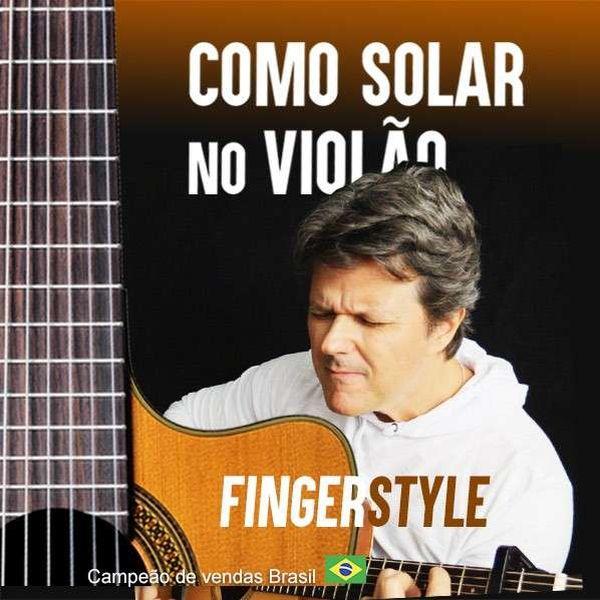 Imagem principal do produto Como Solar no Violão [ FingerStyle] - HEITOR CASTRO