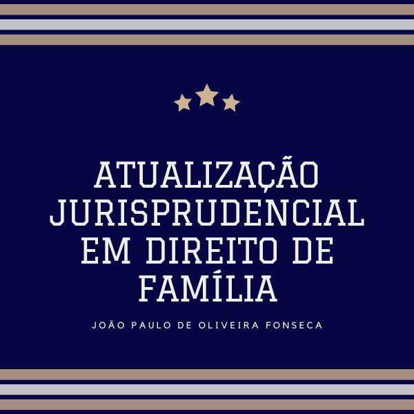 Imagem principal do produto Atualização jurisprudencial em Direito de Família