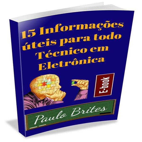 Imagem principal do produto 15 Informações Úteis para Todo Técnico em Eletrônica