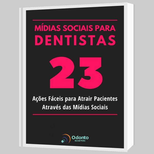 Imagem principal do produto 23 Ações Fáceis Para Atrair Pacientes Nas Suas Mídias Sociais