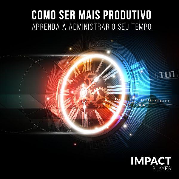 Imagem principal do produto Como ser mais produtivo: aprenda a administrar o seu tempo