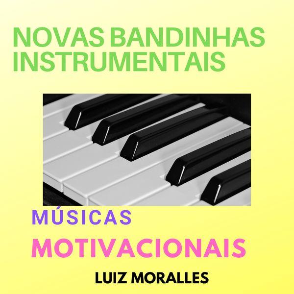 Novas Bandinhas Instrumentais Motivacionais Luiz Moralles Learn A New Skill Audio Music Ringtones Hotmart