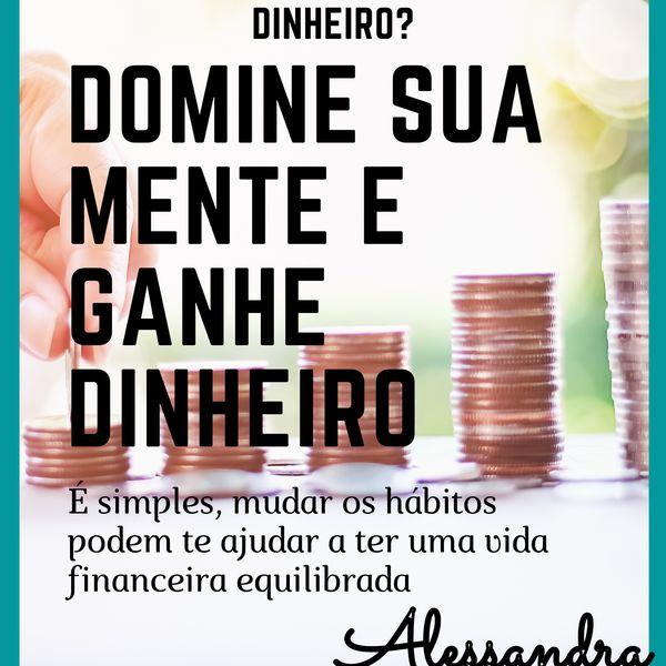 Imagem principal do produto DOMINE SUA MENTE E GANHE DINHEIRO