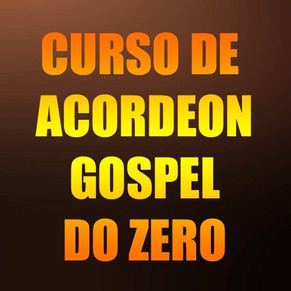 Imagem principal do produto CURSO DE ACORDEON GOSPEL DO ZERO