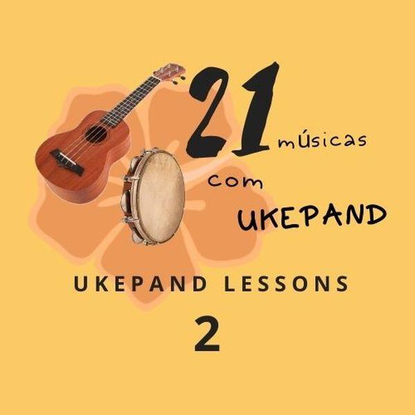 Imagem principal do produto UkePand Lessons 2 - 21 Músicas com UkePand