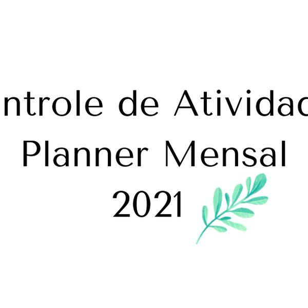 Imagem principal do produto Controle de atividades + planner mensal 2021