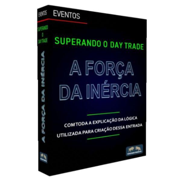 Imagem principal do produto SUPERANDO O DAY TRADE - A FORÇA DA INÉRCIA