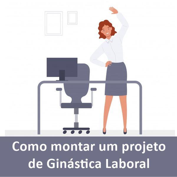 Imagem principal do produto Como Elaborar um Projeto de Ginástica Laboral