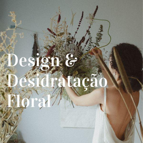 Imagem principal do produto Design e Desidratação Floral