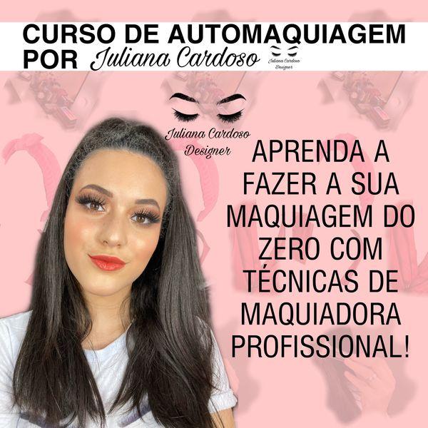 Imagem principal do produto Curso de Automaquiagem por Juliana Cardoso