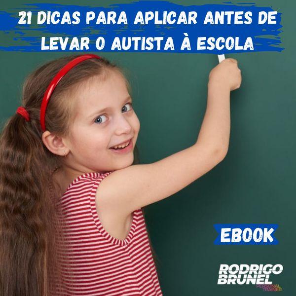 Imagem principal do produto 21 Dicas para Aplicar Antes de Levar seu Filho Autista à Escola