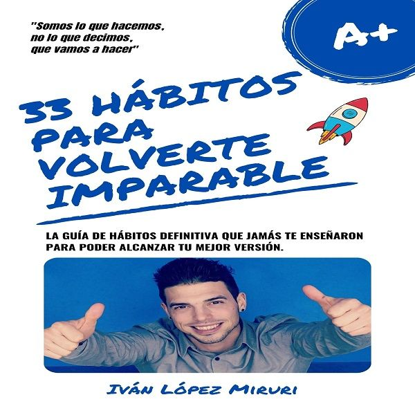 Imagem principal do produto 33 HÁBITOS PARA VOLVERTE IMPARABLE