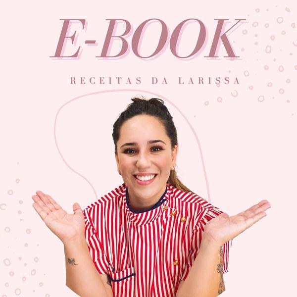 Imagem principal do produto E-book Receitas da Larissa
