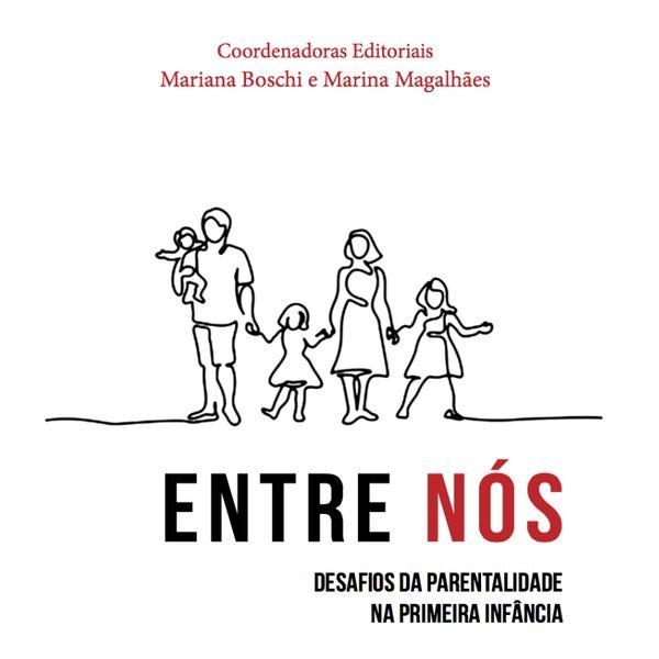 Imagem principal do produto ENTRE NÓS - DESAFIOS DA PARENTALIDADE NA PRIMEIRA INFÂNCIA