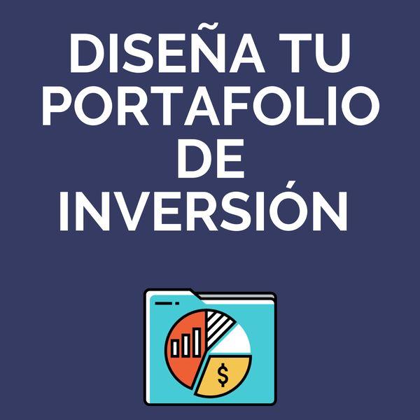 Imagem principal do produto Diseña tu portafolio de inversión