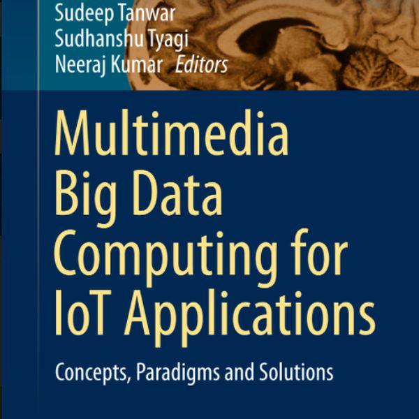 Imagem principal do produto Multimedia Big Data Computing for IoT Applications