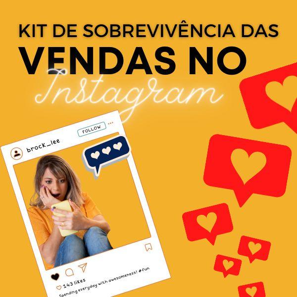 Imagem principal do produto Kit de Sobrevivência das Vendas no Instagram