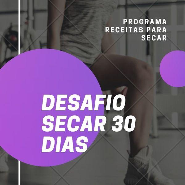 Imagem principal do produto DESAFIO SECAR 30 DIAS