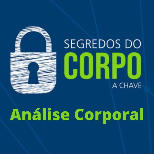 Imagem principal do produto Análise Corporal - Segredos do Corpo