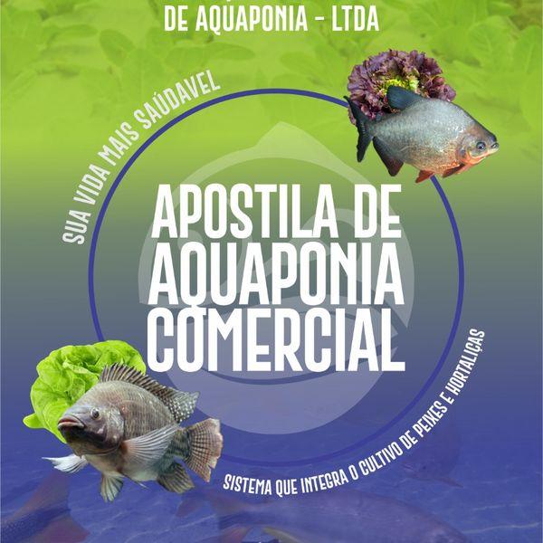 Imagem principal do produto Apostila de Aquaponia Comercial - Aquanature