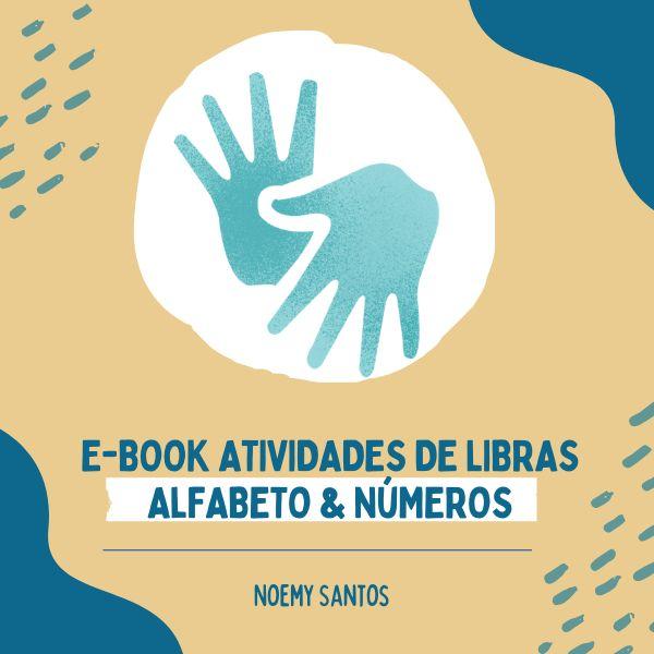 Imagem principal do produto E-BOOK ATIVIDADES DE LIBRAS - ALFABETO E NÚMEROS