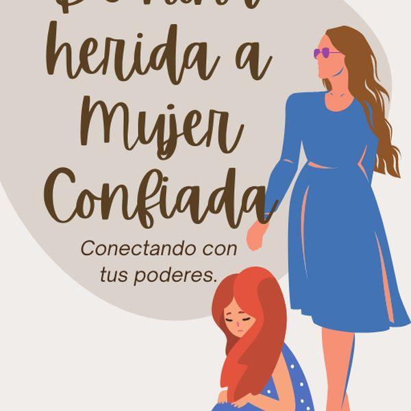 Imagem principal do produto De niña temerosa a mujer confiada.