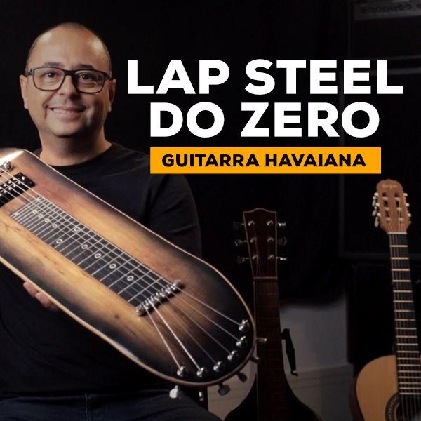 Imagem principal do produto Lap Steel do Zero