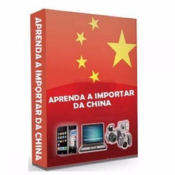Imagem principal do produto APRENDA A IMPORTAR PRODUTOS DA CHINA 2021