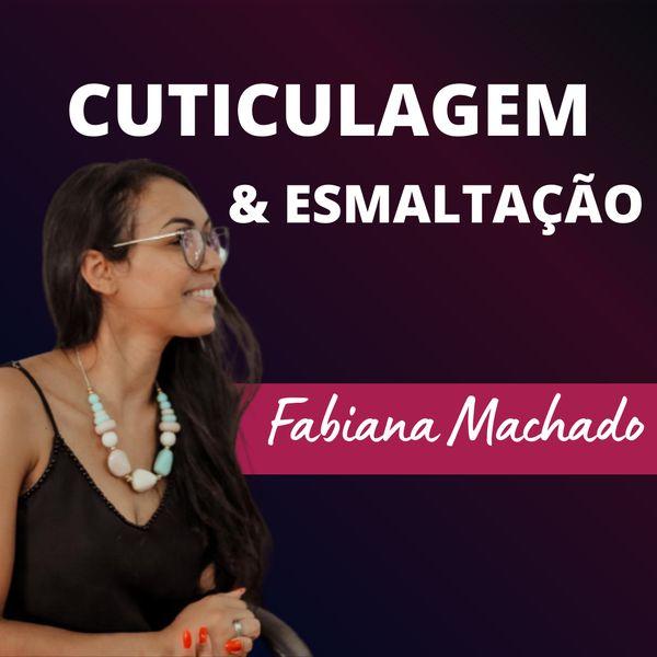 Imagem principal do produto Cuticulagem e esmaltação - Fabiana Machado