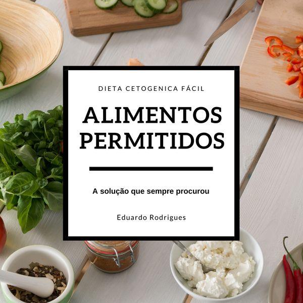 Imagem principal do produto Alimentos Permitidos na Dieta Cetogenica