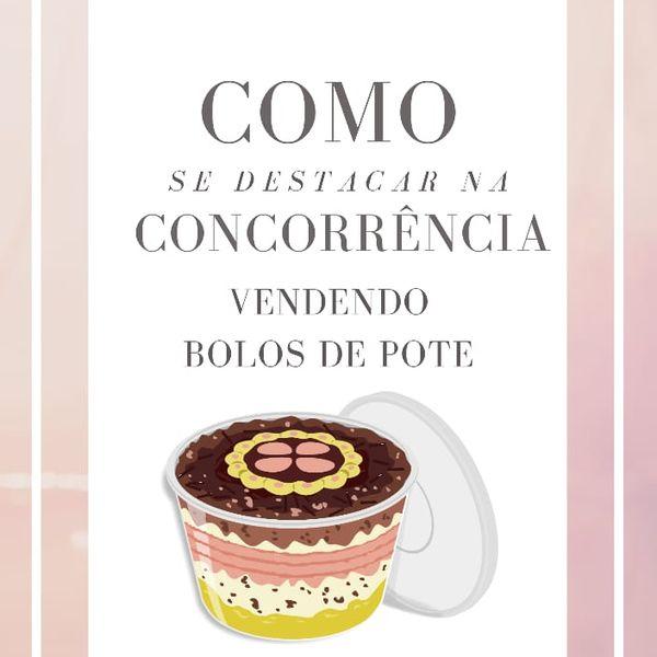 Imagem principal do produto Como se destacar na concorrência - Vendendo bolo de pote
