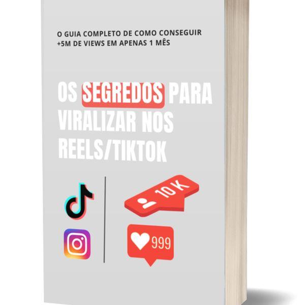 Imagem principal do produto E-book Os Segredos para Viralizar nos Reels/TikTok