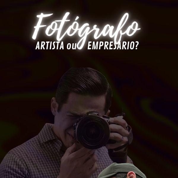 Imagem principal do produto Fotógrafo - Artista ou Empresário?