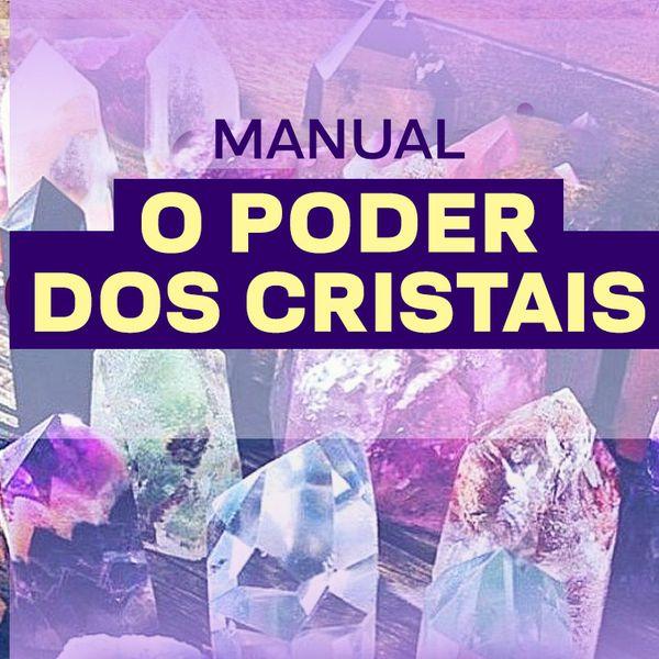 Imagem principal do produto MANUAL O PODER DOS CRISTAIS - DE A A Z