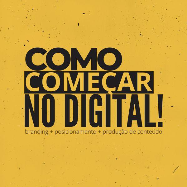 Imagem principal do produto COMO COMEÇAR NO DIGITAL!