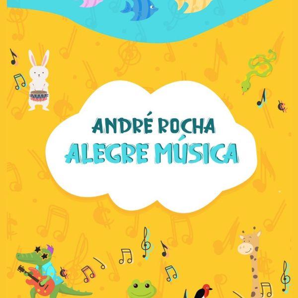 """Imagem principal do produto E-book/CD """"André Rocha Alegre Música"""""""