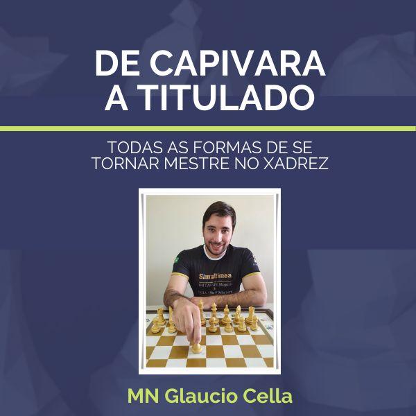Imagem principal do produto De Capivara a Titulado - Todas as Formas de se Tornar Mestre no Xadrez