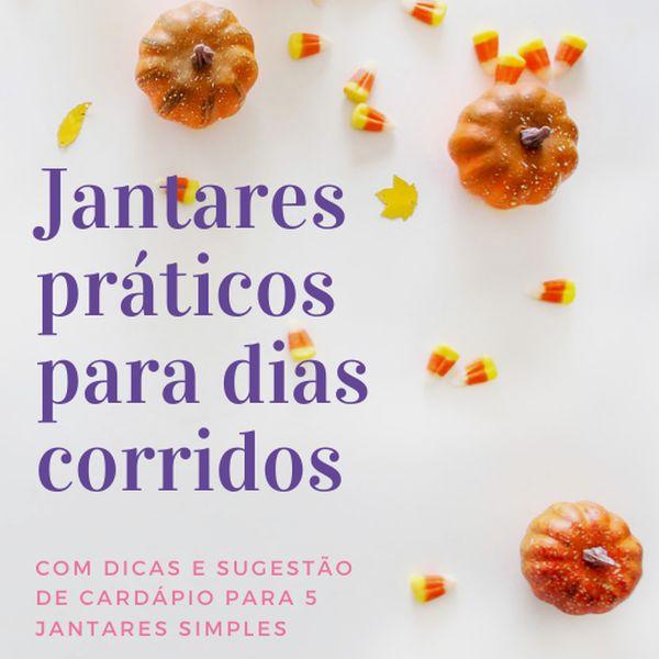 Imagem principal do produto Jantares práticos para dias corridos