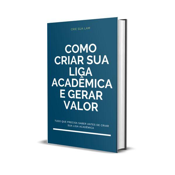 Imagem principal do produto Como criar sua liga acadêmica e gerar valor