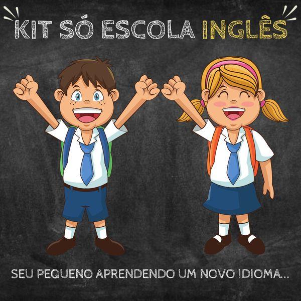 Imagem principal do produto KIT SÓ ESCOLA INGLÊS