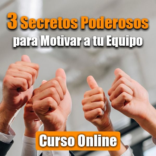 Imagem principal do produto 3 Secretos poderosos para motivar a tu equipo