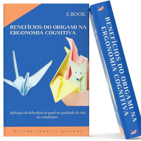 Imagem principal do produto E-Book Benefícios do Origami na Ergonomia Cognitiva