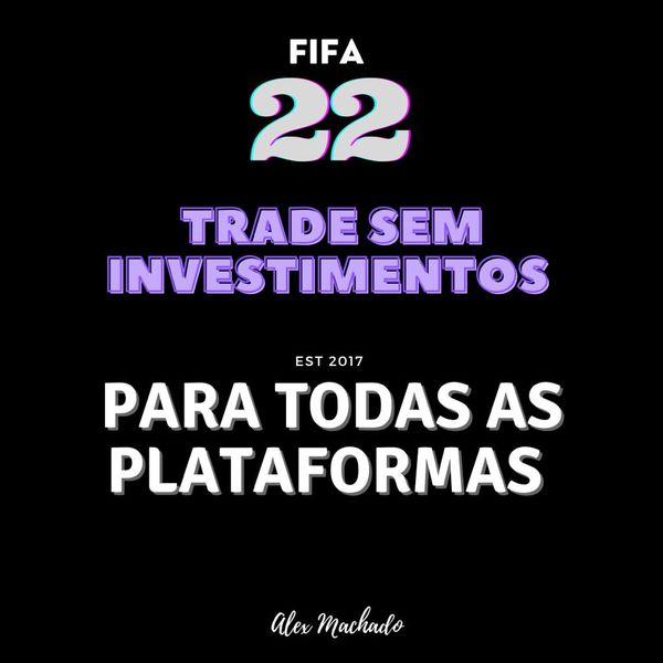 Imagem principal do produto FIFA TRADE ETERNO - NÃO INVISTA MAIS EM JOGADORES