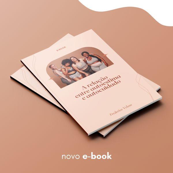 Imagem principal do produto A Relação Entre Autoestima e Autocuidado