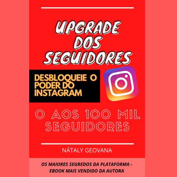 Imagem principal do produto DESBLOQUEIE O PODER DO INSTAGRAM - MÉTODO UPGRADE DOS SEGUIDORES