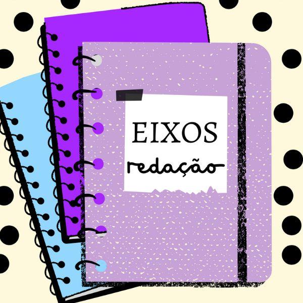Imagem principal do produto Eixos Temáticos para Redação por Déborah Passos